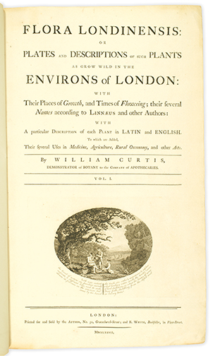 <p>Title page of William Curtis (1746–1799), <em>Flora Londinensis, or Plates and Descriptions of Such Plants as Grow Wild in the Environs of London</em>... (London, printed for and sold by the author and B. White, 1777 [i.e., 1775]–1798), HI Library call no. DS212 C981F.</p>
